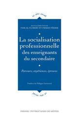 La socialisation professionnelle des enseignants du secondaire