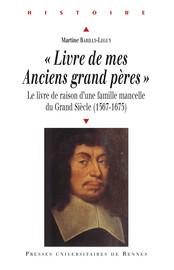 """Livre de mes Anciens grand pères"""