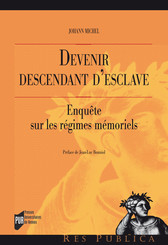 Devenir descendant d'esclave
