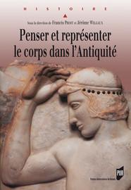 Penser et représenter le corps dans l'Antiquité