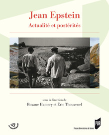 Jean Epstein et la Bretagne, un ancrage légendaire