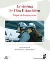 Le cinéma de Hou Hsiao-hsien