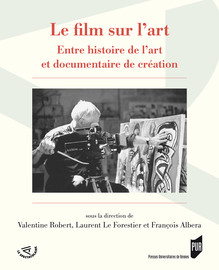 Les films sur l'art en France après la Seconde Guerre mondiale: allers-retours entre histoire de l'art et cinéma