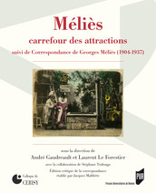 Méliès, carrefour des attractions