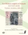 Les théâtres anglais et français (XVIe-XVIIIe siècle)
