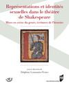 Représentations et identités sexuelles dans le théâtre de Shakespeare