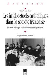 Chapitre 14. Le degré d'intégration de l'intellectuel catholique dans l'intelligentsia parisienne: les réseaux de 1966 à 1976