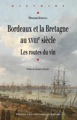 Bordeaux et la Bretagne au XVIIIe siècle
