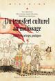 L'Italie du Nord préromaine: multi-ethnicité, métissages ou transferts culturels?