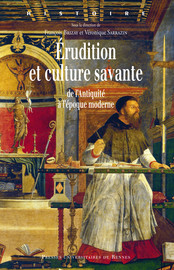 Érasme et les Adages ou l'art de collecter, commenter et diffuser la culture savante de l'Antiquité