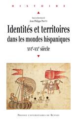 Identités et territoires dans les mondes hispaniques