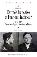 L'armée française et l'ennemi intérieur (1917-1939)