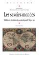 L'acclimatation portuaire des savoirs sur le lointain: les drogues exotiques à Séville, Cadix et Livourne (XVIe-XVIIe siècles)