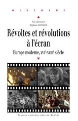 Révoltes et révolutions à l'écran