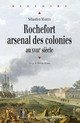 Rochefort, arsenal des colonies au XVIIIe siècle