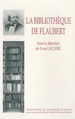 La Bibliothèque de Flaubert