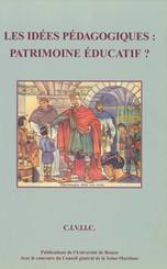 Les Idées pédagogiques : patrimoine éducatif ?