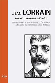Jean Lorrain et les Goncourt