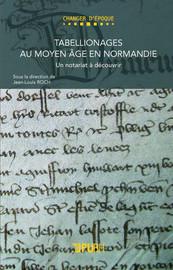 Pratiques et tarifications des actes des tabellions rouennais à la fin du Moyen Âge1