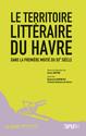Le Havre en littérature avant la première moitié du XXe siècle