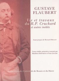 Vie et travaux du R. P. Cruchard et autres inédits