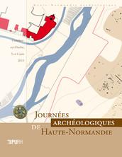 Journées archéologiques de Haute-Normandie. Conches-en-Ouche, 5 et 6 juin 2015