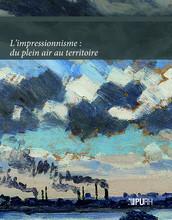 Impressionnisme : du plein air au territoire