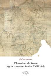 L'Intendant de Rouen