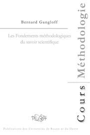 Les Fondements méthodologiques du savoir scientifique
