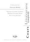 Naissance du roman moderne: Rabelais, Cervantès, Sterne