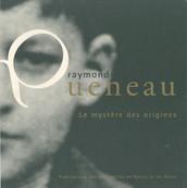 Raymond Queneau. Le mystère des origines