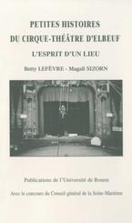 Petite histoire du Cirque-Théâtre d'Elbeuf