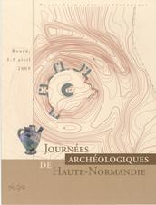 Journées archéologiques de Haute-Normandie. Rouen, 3-5 avril 2009