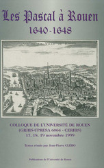 Les Pascal à Rouen, 1640-1648