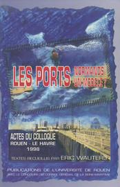 Les Ports normands : un modèle ?