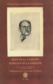 Jean de la Varende, écrivain de la fidélité