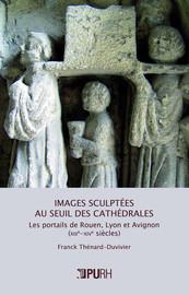 Images sculptées au seuil des cathédrales