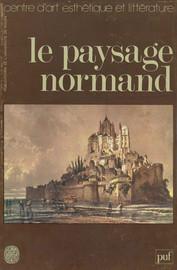 Le Paysage normand dans la littérature et dans l'art
