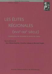 Les élites régionales, (xviie-xxe siècle)