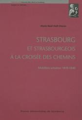 Strasbourg et strasbourgeois à la croisée des chemins