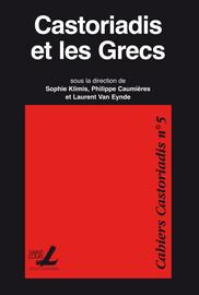 La Grèce: modèles, nostalgies, germes