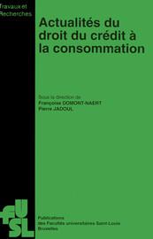 Actualités du droit du crédit à la consommation