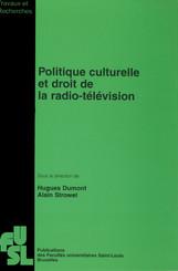 Politique culturelle et droit de la radio-télévision