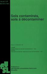 Sols contaminés, sols à décontaminer