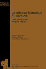 La critique historique à l'épreuve