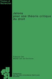 Jalons pour une théorie critique du droit