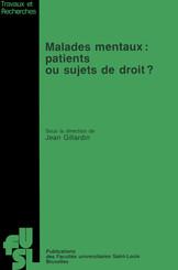 Malades mentaux : Patients ou sujets de droit ?