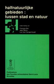 De halfnatuurlijke landschappen, nieuwe figuur van het stedelijke erfgoed