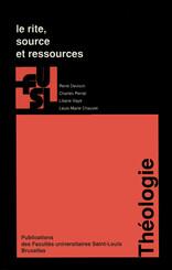 Le rite, source et ressources