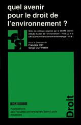 Quel avenir pour le droit de l'environnement ?